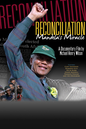 poster for Reconciliation: Mandela's Miracle