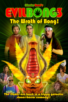 poster for Evil Bong: The Wrath of Bong