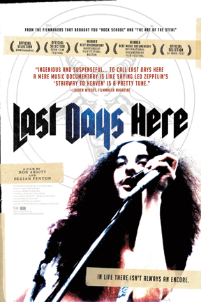 poster for Last Days Here