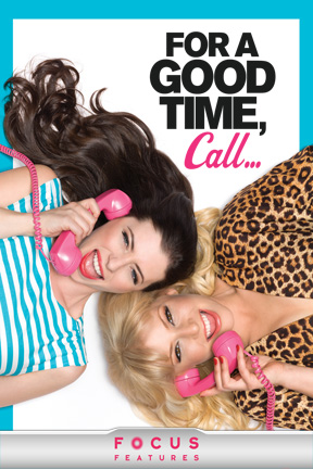 poster for For a Good Time, Call ...