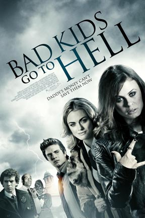 poster for Bad Kids Go to Hell