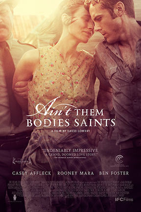 poster for Ain't Them Bodies Saints