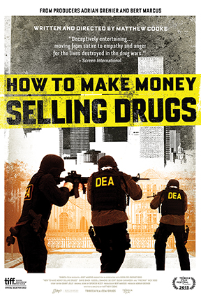 poster for How to Make Money Selling Drugs