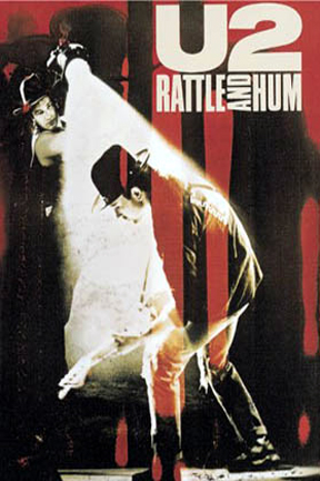 poster for U2 Rattle and Hum