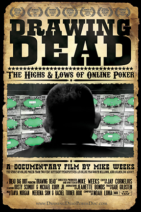 poster for Drawing Dead: The Highs & Lows of Online Poker
