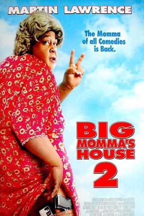 poster for Big Momma's House 2
