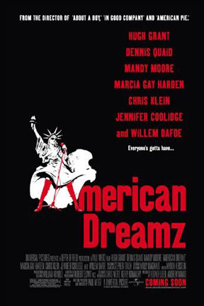 poster for American Dreamz