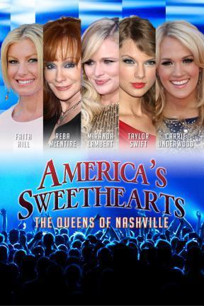 poster for America's Sweethearts: Queens of Nashville