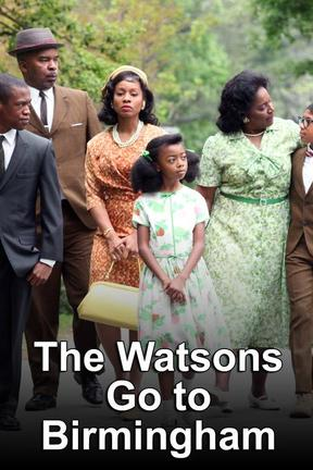 poster for The Watsons Go to Birmingham