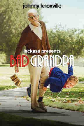 poster for Jackass Presents: Bad Grandpa