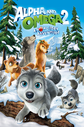 poster for Alpha and Omega 2: A Howl-iday Adventure