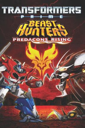 poster for Transformers Prime Beast Hunters: Predacons Rising