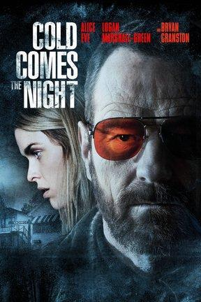 poster for Cold Comes the Night