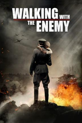 poster for Walking With the Enemy