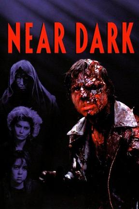 poster for Near Dark