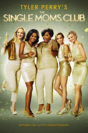 poster for Tyler Perry's The Single Moms Club