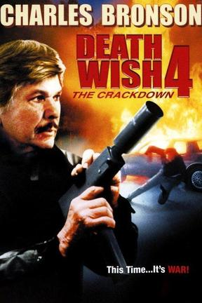 poster for Death Wish 4: The Crackdown