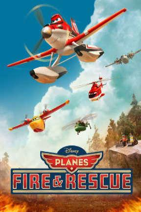 poster for Planes: Fire & Rescue