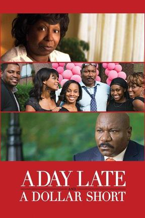 poster for A Day Late and a Dollar Short