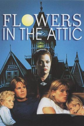 poster for Flowers in the Attic