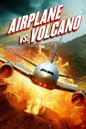 poster for Airplane vs Volcano