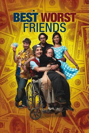poster for Best Worst Friends