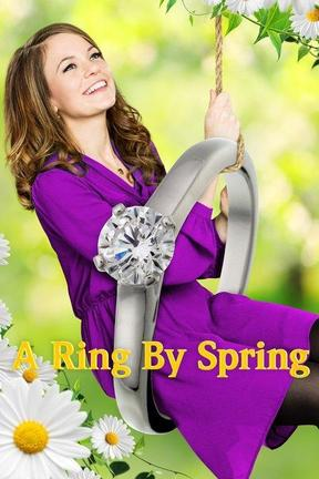 poster for A Ring by Spring