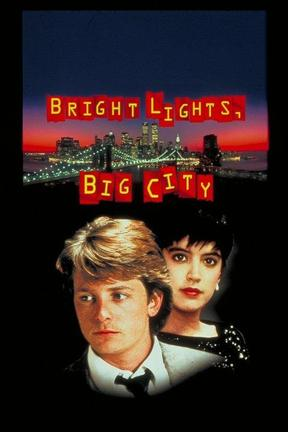 poster for Bright Lights, Big City