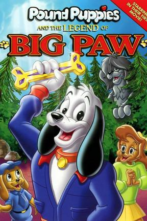 poster for Pound Puppies and the Legend of Big Paw