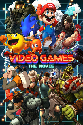 poster for Video Games: The Movie