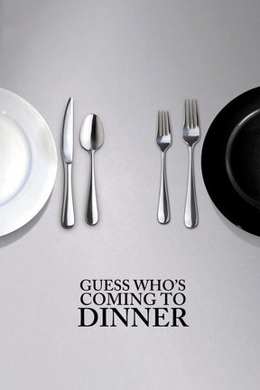 poster for Guess Who's Coming to Dinner