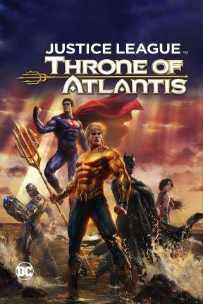poster for Justice League: Throne of Atlantis Commemorative Edition