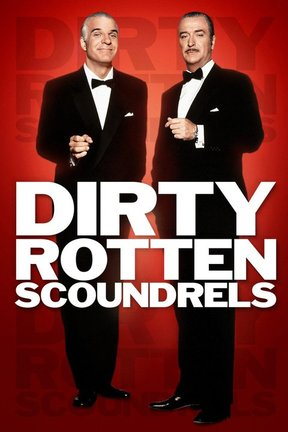 poster for Dirty Rotten Scoundrels
