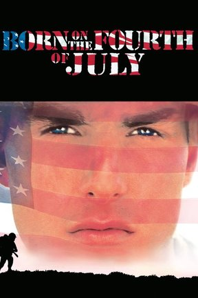 poster for Born on the Fourth of July