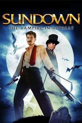 poster for Sundown, the Vampire in Retreat