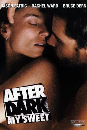 poster for After Dark, My Sweet