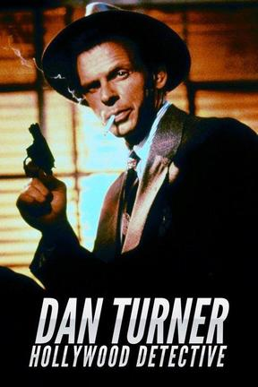 poster for Dan Turner, Hollywood Detective