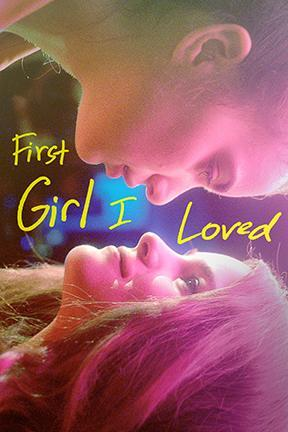 poster for First Girl I Loved