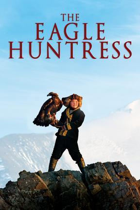 poster for The Eagle Huntress