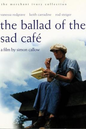 poster for The Ballad of the Sad Cafe