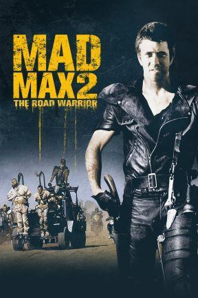 poster for Mad Max 2: The Road Warrior
