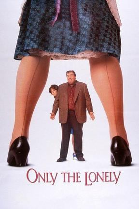 poster for Only the Lonely