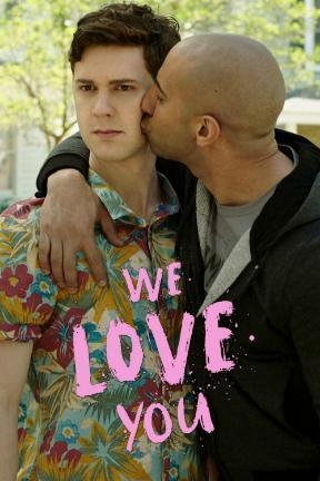 poster for We Love You