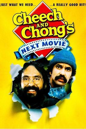 poster for Cheech & Chong's Next Movie