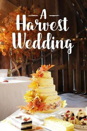 poster for A Harvest Wedding