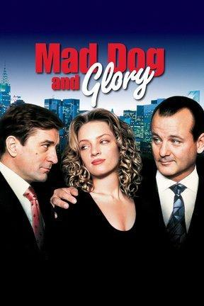 poster for Mad Dog and Glory