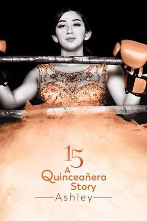 poster for 15: A Quinceañera Story: Ashley
