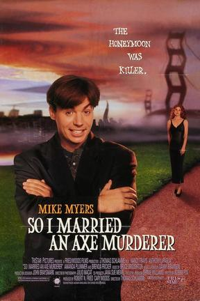poster for So I Married an Axe Murderer