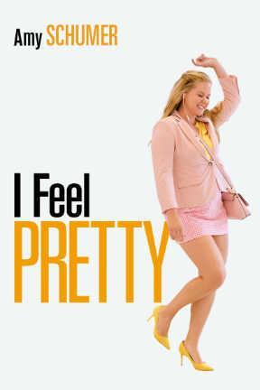 poster for I Feel Pretty