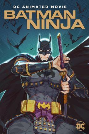 poster for Batman Ninja